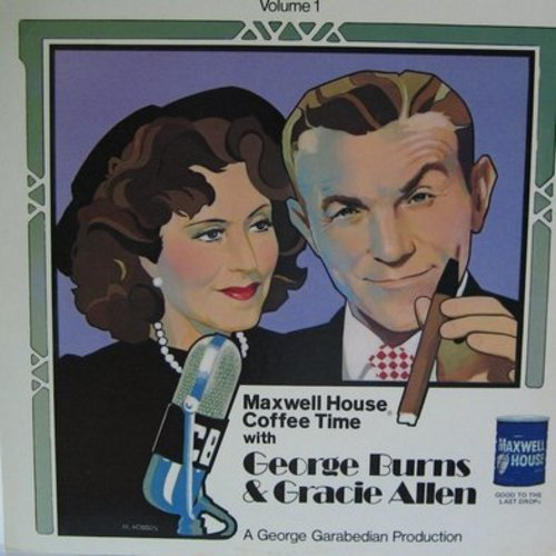 Burns, George & Gracie Allen - Maxwell House Coffee Time with George Burns & Gracie Allen: Original Radio Broadcast, 1973 pressing (Vinyl MONO LP record) - NM9/NM9 - LP Records