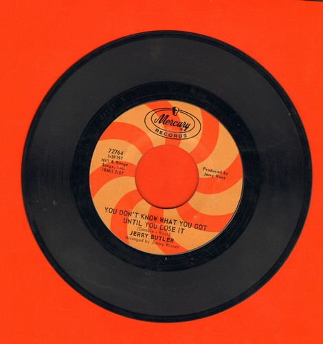 Butler, Jerry - You Don't Know What You Got Until You Lose It/Lost - NM9/ - 45 rpm Records