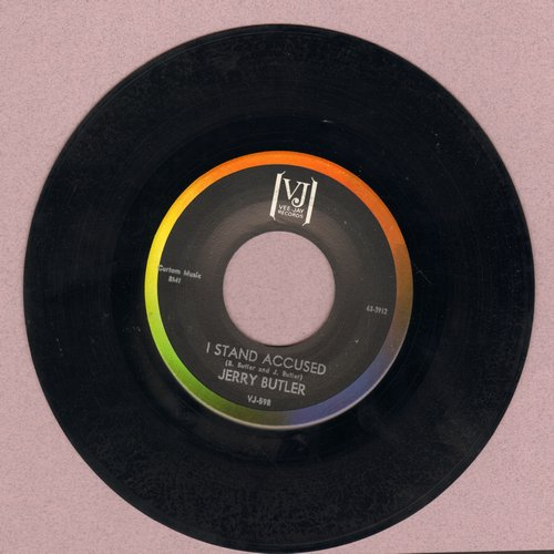 Butler, Jerry - I Stand Accused/I Don't Want To Hear Anymore - NM9/ - 45 rpm Records