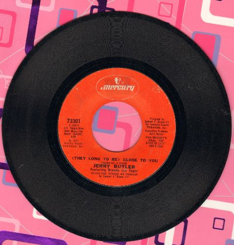 Butler, Jerry - (They Long To Be) Close To You/You Can't Always Tell - EX8/ - 45 rpm Records