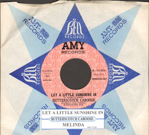 Butterscotch Caboose - Melinda/Let A Little Sunshine In (DJ advance pressing with juke box label and company sleeve, wol) - NM9/ - 45 rpm Records