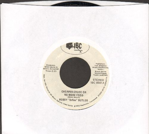 Butler, Bobby Sofine - Cheaper Crude Or No More Food/Bobby's (Nervous) Breakdown (MINT condition!) - M10/ - 45 rpm Records