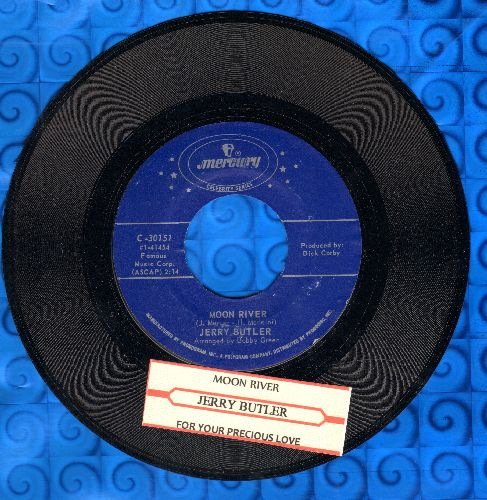 Butler, Jerry - Moon River/For Your Precisous Love (double-hit re-issue with juke box label) - M10/ - 45 rpm Records