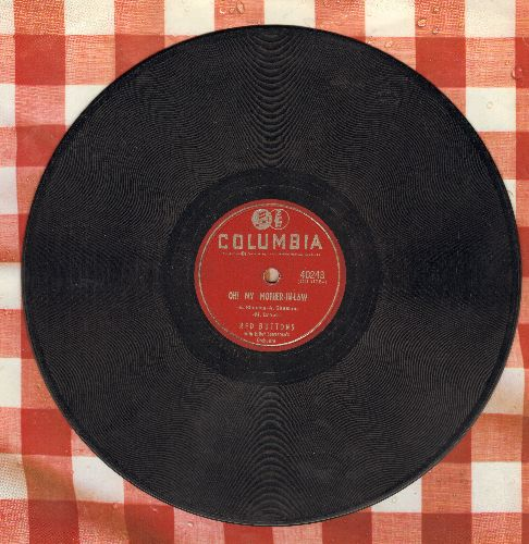 Buttons, Red - Oh! My Mother-In-Law/The Buttons Bounce (10 inch 78 rpm record) - VG6/ - 45 rpm Records