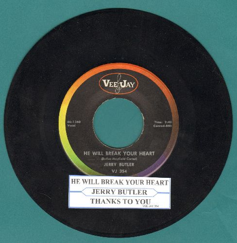 Butler, Jerry - He Will Break Your Heart/Thanks To You (with juke box label) - NM9/ - 45 rpm Records