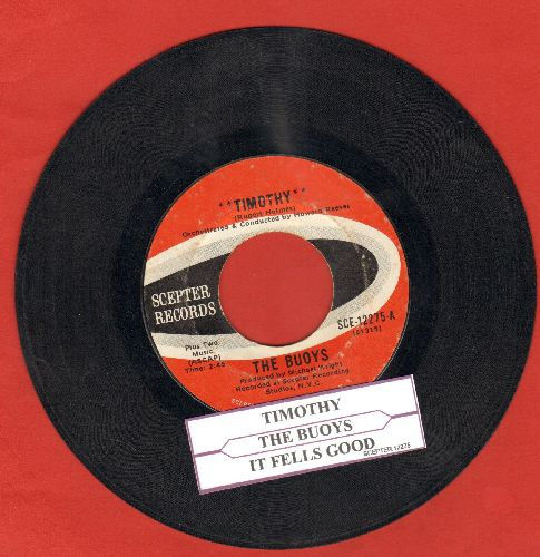 Buoys - Timothy/It Feels Good (with juke box label) - VG7/ - 45 rpm Records