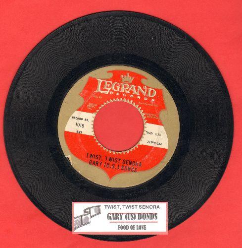 Bonds, Gary U.S. - Twist Twist Senora/Food Of Love (with juke box label) - VG7/ - 45 rpm Records