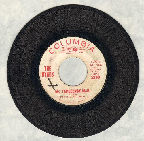 Byrds - Mr. Tambourine Man/I Knew I'd Want To (DJ advance pressing)  - VG6/ - 45 rpm Records
