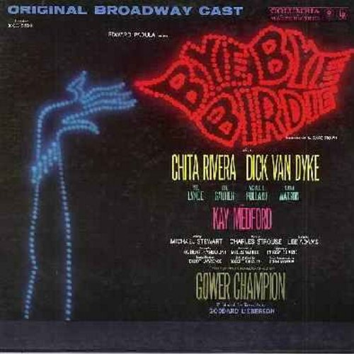 Van Dyke, Dick & Chita Rivera - Bye Bye Birdie: Original Broadway Cast Recording (Vinyl MONO LP record, gate-fold cover) - EX8/EX8 - LP Records