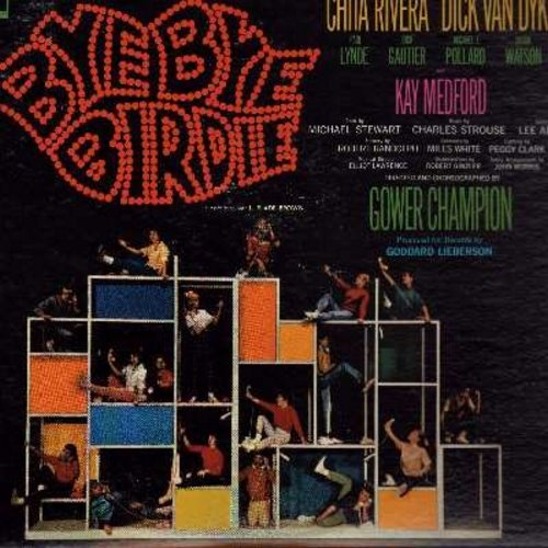 Van Dyke, Dick & Chita Rivera - Bye Bye Birdie: Original Broadway Cast Recording (Vinyl STEREO LP record) - M10/NM9 - LP Records