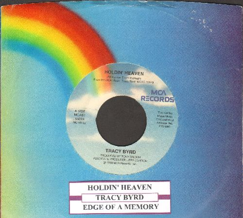 Byrd, Tracy - Holdin' Heaven/Edge Of A Memory (with juke box label and MCA company sleeve) - NM9/ - 45 rpm Records