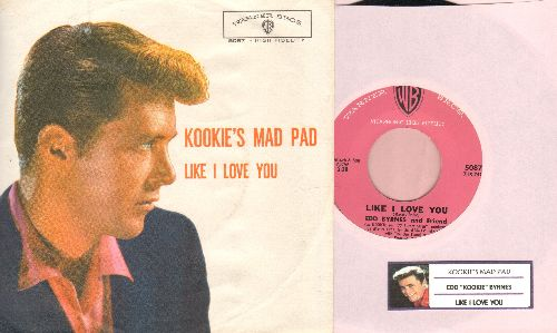 Byrnes, Edd & Friend - Kookie's Mad Pad/Like I Love You (with picture sleeve and juke box label) - NM9/EX8 - 45 rpm Records