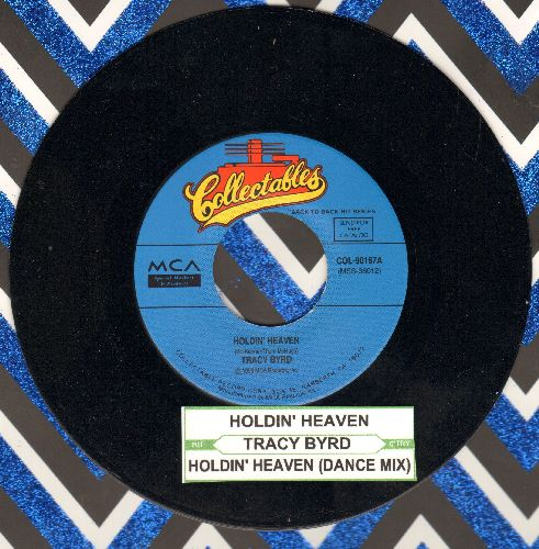 Byrd, Tracy - Holdin' Heaven/Holdin' Heaven (Dance Mix) (re-issue with juke box label) - M10/ - 45 rpm Records