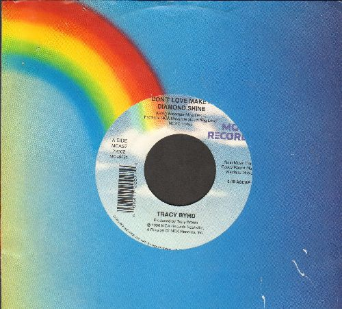 Byrd, Tracy - Don't Love Make A Diamond Shine/Tuscon Too Soon (with MCA company sleeve) - NM9/ - 45 rpm Records