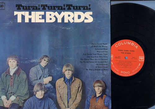Byrds - Turn! Turn! Turn!: The Times They Are A-Changin', Oh! Susannah, He wWs A Friend Of Mine, Wait And See (Vinyl MONO LP record) (reissue) - VG7/VG6 - LP Records