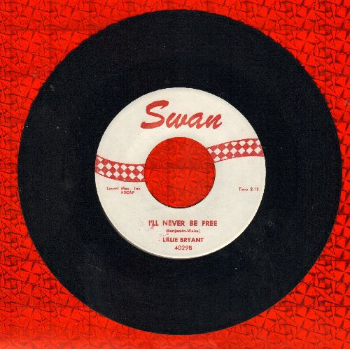 Bryant, Lillie - I'll Never Be Free/Smoky Gravy Eyes (Stroll Smoky) (NICE condition, minor wol) - NM9/ - 45 rpm Records