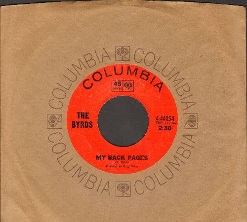 Byrds - My Back Pages/Renaissance Fair (with Columbia company sleeve) - EX8/ - 45 rpm Records