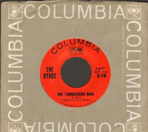 Byrds - Mr. Tambourine Man/I Knew I'd Want To (with Columbia company sleeve) - NM9/ - 45 rpm Records