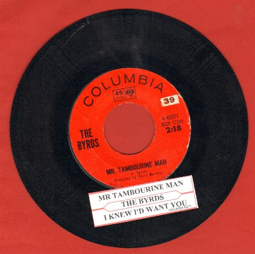 Byrds - Mr. Tambourine Man/I Knew I'd Want To (with juke box label) - VG7/ - 45 rpm Records