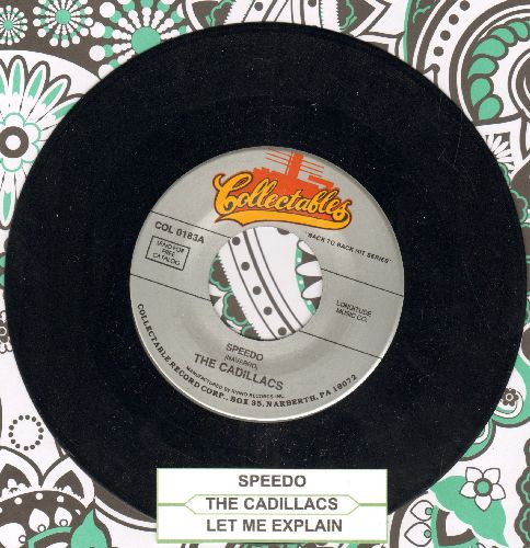 Cadillacs - Speedo/Let Me Explain (double-hit re-issue with juke box label) - NM9/ - 45 rpm Records