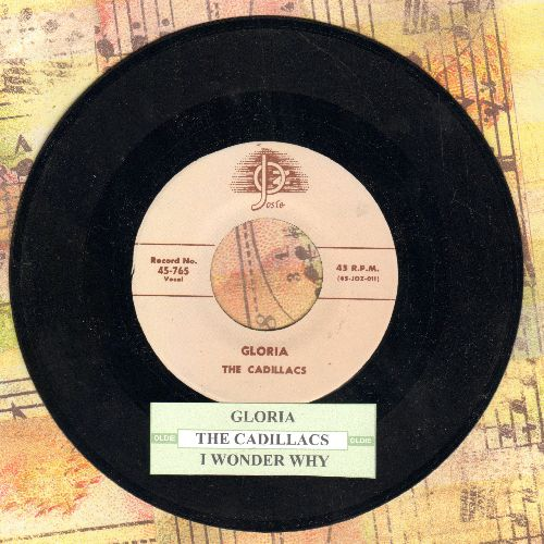 Cadillacs - Gloria/I Wonder Why (authentic-looking re-issue of vintage Doo-Wop classic with juke box label) - NM9/ - 45 rpm Records