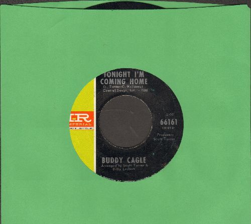 Cagle, Buddy - Tonight I'm Coming Home/Honky Tonk College (with juke box label) - EX8/ - 45 rpm Records