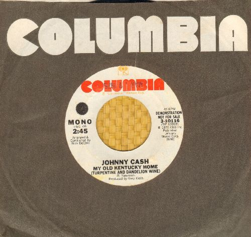Cash, Johnny - My Old Kentucky Home (Turpentine And Dandelion Wine (double-A-sided DJ advance pressing with Columbia company sleeve) - NM9/ - 45 rpm Records