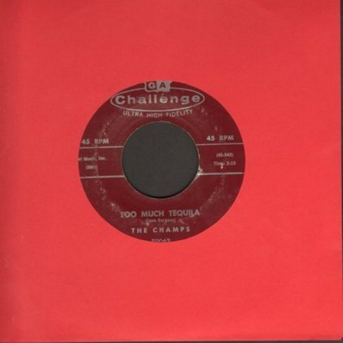 Champs - Too Much Tequila/Twenty Thousand Leagues  - VG7/ - 45 rpm Records