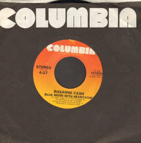 Cash, Rosanne - Blue Moon With Heartache/Only Human - NM9/ - 45 rpm Records