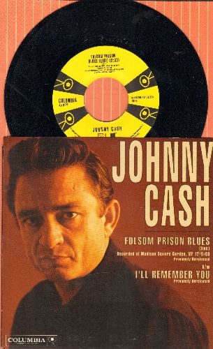 Cash, Johnny - Folsom Prison Blues (LIVE)/I'll Remember You (SONY Records reissue with picture sleeve) - M10/NM9 - 45 rpm Records