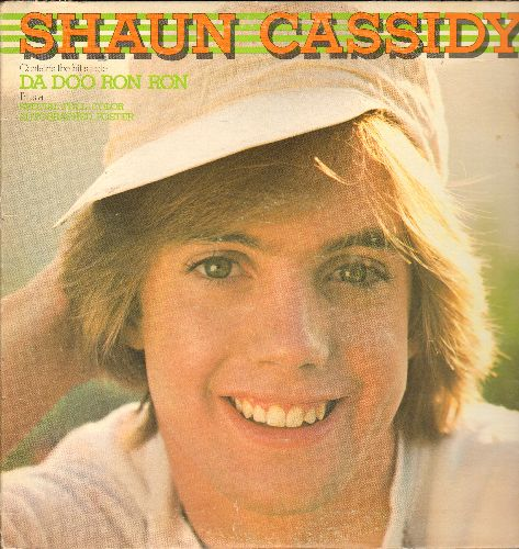 Cassidy, Shaun - Shaun Cassidy: Da Doo Ron Ron, That's Rock 'N' Roll, Be My Baby, Take Good Care Of My Baby (Vinyl STEREO LP record) - VG7/VG7 - LP Records