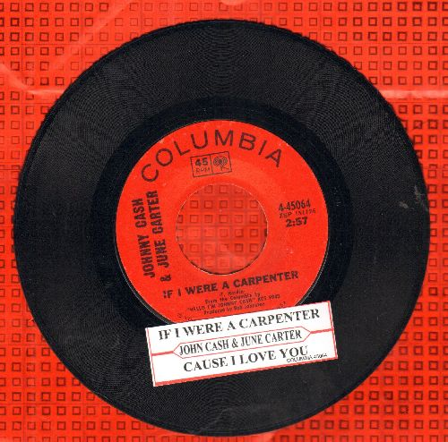 Cash, Johnny & June Carter - If I Were A Crapenter/'Cause I Love You (with juke box label) - EX8/ - 45 rpm Records
