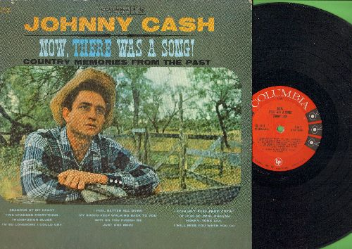 Cash, Johnny - Now, There was A Song! - Country memories From The Past: Seasons Of The Heart, I'd Just Be Fool Enough, Transfusion Blues (Vinyl MONO LP record) - EX8/VG7 - LP Records