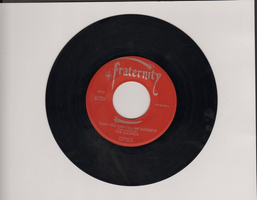 Casinos - Then You Can Tell Me Goodbye/I Still Love You (with juke box label) - VG7/ - 45 rpm Records