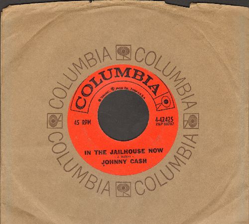 Cash, Johnny - In The Jailhouse Now/A Little At A Time  (with Columbia company sleeve) - EX8/ - 45 rpm Records