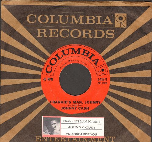 Cash, Johnny - Frankie's Man, Johnny/You Dreamer You (with juke box label and Columbia company sleeve) - EX8/ - 45 rpm Records
