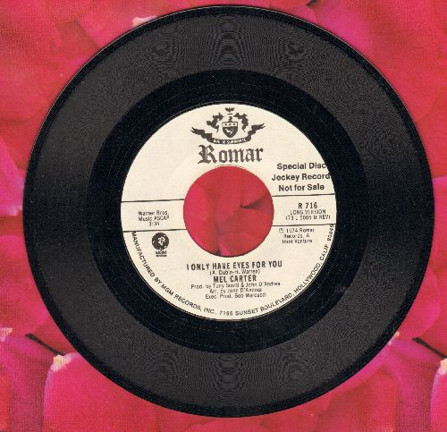 Carter, Mel - I Only Have Eyes For You (double-A-sided DJ advance pressing) - NM9/ - 45 rpm Records