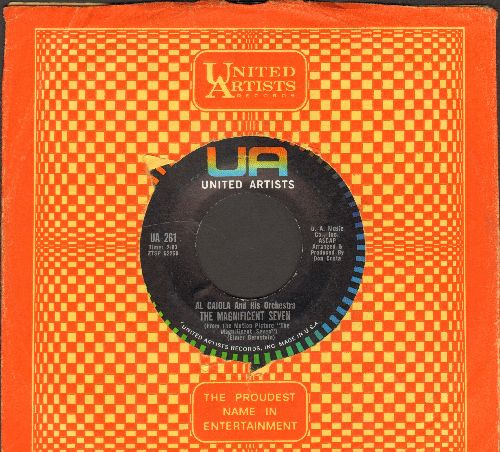 Caiola, Al & His Orchestra - The Magnificent Seven (FANTASTIC Big Band Sound!)/The Lonely Rebel (with vintage United Artists company sleeve) - EX8/ - 45 rpm Records