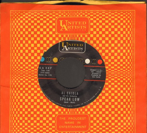 Caiola, Al & His Orchestra - Speak Low/Autumn In Cheyenne (with vintage United Artists company sleeve) - NM9/ - 45 rpm Records