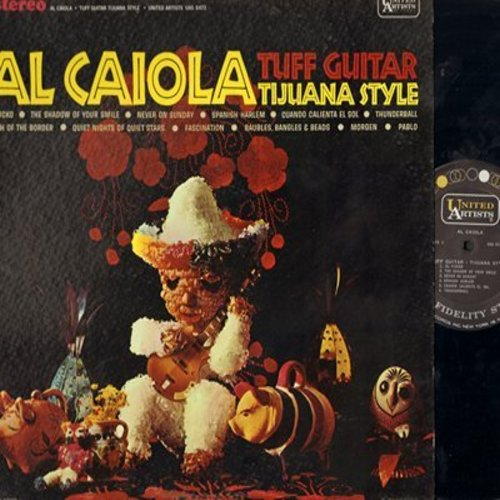 Caiola, Al - Tuff Guitar Tijuana Style: Never On Sunday,Cuando Caliente El Sol, Thunderball, Morgen (Vinyl STEREO LP reord) - M10/EX8 - LP Records