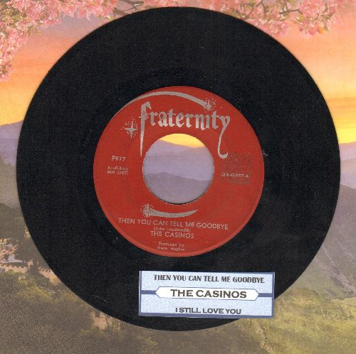 Casinos - Then You Can Tell Me Goodbye/I Still Love You (with juke box label) - EX8/ - 45 rpm Records