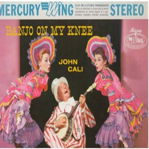Cali, John - Banjo On My Knee: Ol' Man River, Yellow Rose Of Texas, Turkey In The Straw Medley, Alabamy Bound (Vinyl STEREO LP record, NICE condition!) - M10/NM9 - LP Records