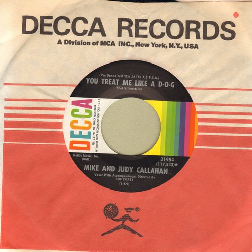 Callahan, Mike and Judy - You Treat Me Like A D-O-G/Coney Island Washboard (with Decca company sleeve) - M10/ - 45 rpm Records