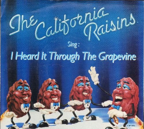 California Raisins - I Heard It Through The Grapevine/You Can't Hurry Love (with picture sleeve) - NM9/NM9 - 45 rpm Records