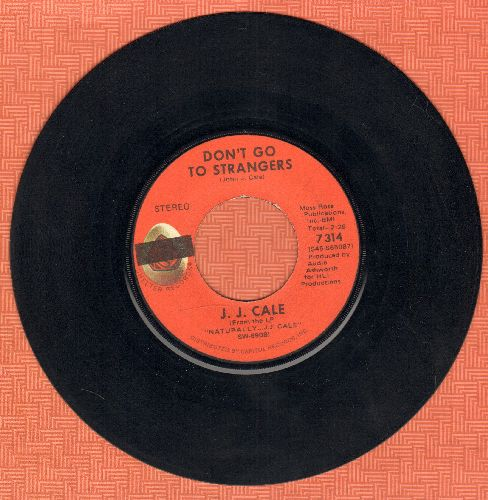 Cale, J. J. - Crazy Mama/Don't Go To Stranger - EX8/ - 45 rpm Records