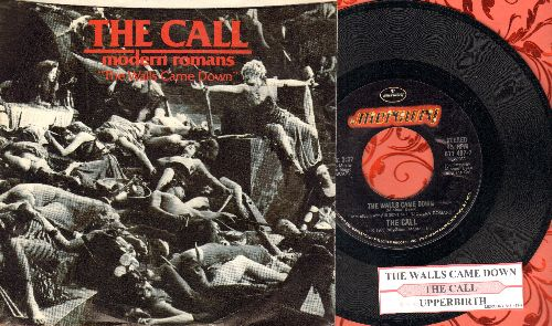 Call - The Walls Came Down/Upperbirth (with juke box label and picture sleeve) - NM9/NN9 - 45 rpm Records