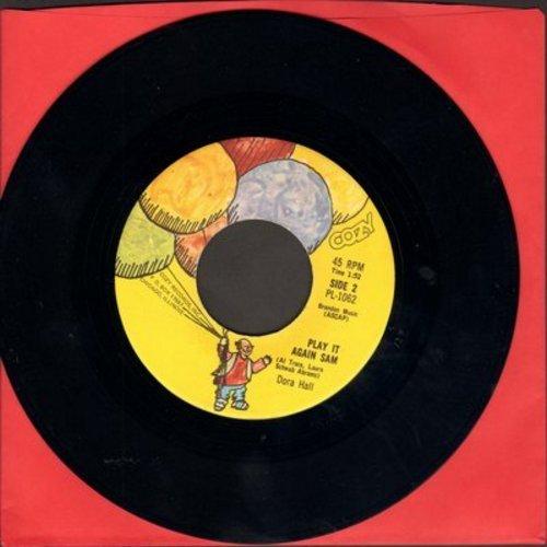 Hall, Dora - Play It Again Sam/Good-Bye, My Darlin Goodbye - M10/ - 45 rpm Records