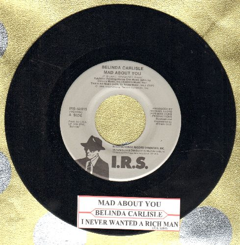 Carlisle, Belinda - Mad About You/I Never Wanted A Rich Man (with juke box label) - NM9/ - 45 rpm Records