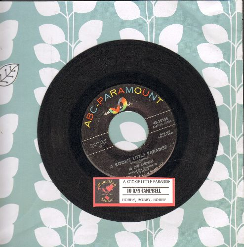 Campbell, Jo Ann - A Kookie Little Paradise/Bobby, Bobby, Bobby (with juke box labl) - VG7/ - 45 rpm Records