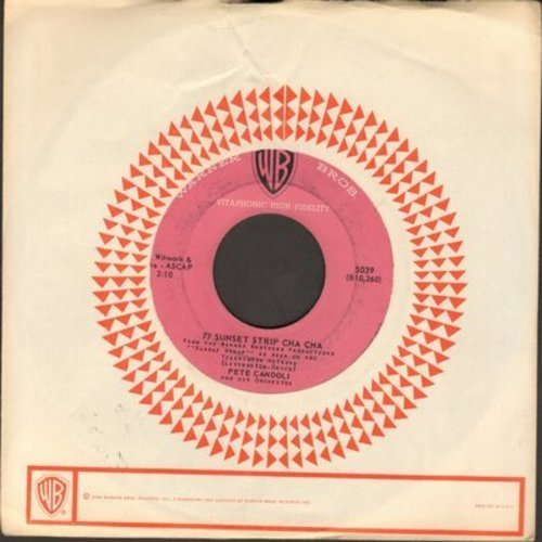 Candoli, Pete - 77 Sunset Strip Cha Cha/Beer Barrel Conga (with vintage Warner Brothers company sleeve) - EX8/ - 45 rpm Records